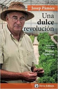 """Portada de """"Una dulce revolución"""" de Josep Pàmies"""